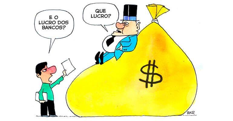 Resultado de imagem para lucro dos bancos charges